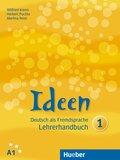 Ideen - Deutsch als Fremdsprache: Lehrerhandbuch; Bd.1