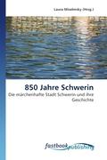 850 Jahre Schwerin