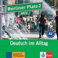 Berliner Platz NEU: 2 Audio-CDs zum Lehrbuchteil; Bd.2