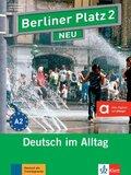 Berliner Platz NEU: Lehr- und Arbeitsbuch, m. 2 Audio-CDs; Bd.2