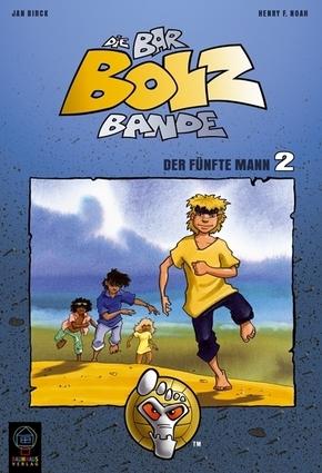 Die Bar-Bolz-Bande - Der fünfte Mann