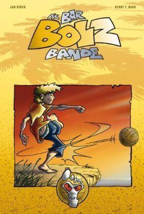 Die Bar-Bolz-Bande - Barfuß auf Sieg