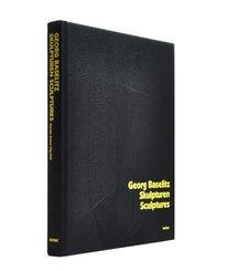 Georg Baselitz: Skulpturen / Sculptures