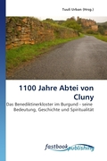 1100 Jahre Abtei von Cluny