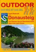 Donausteig von Passau durch Oberösterreich über Linz nach Grein