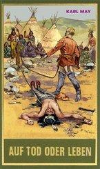Gesammelte Werke, Sonderbände: Auf Tod oder Leben