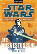 Star Wars, Das Verhängnis der Jedi-Ritter - Der Ausgestoßene