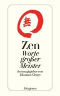 Zen, Worte großer Meister