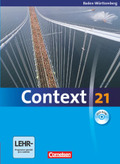 Context 21: Schülerbuch, m. DVD-ROM, Ausgabe Baden-Württemberg