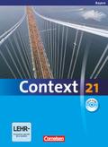 Context 21: Schülerbuch, m. DVD-ROM, Ausgabe Bayern