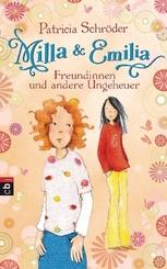 Milla & Emilia - Freundinnen und andere Ungeheuer