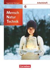 Mensch - Natur - Technik - Regelschule Thüringen - 6. Schuljahr