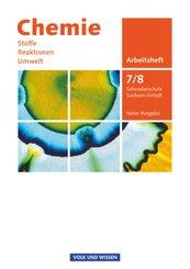 Chemie: Stoffe, Reaktionen, Umwelt, Ausgabe Sachsen-Anhalt, Sekundarschule, Neue Ausgabe: 7./8. Schuljahr, Arbeitsheft