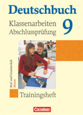 Deutschbuch - Trainingshefte zu allen Grundausgaben: 9. Schuljahr, Trainingsheft für Klassenarbeiten und die Abschlussprüfung Real- und Gesamtschule Hessen