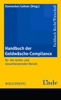 Handbuch der Geldwäsche-Compliance für die rechts- und steuerberatenden Berufe