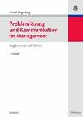 Problemlösung und Kommunikation im Management
