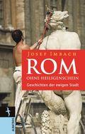 Rom ohne Heiligenschein