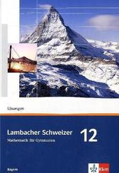 Lambacher-Schweizer, Ausgabe Bayern: Lambacher Schweizer Mathematik 12. Ausgabe Bayern