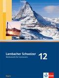 Lambacher-Schweizer, Ausgabe Bayern: 12. Schuljahr, Schülerbuch