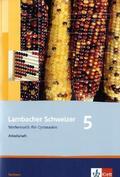 Lambacher-Schweizer, Ausgabe Sachsen, Neubearbeitung: 5. Schuljahr, Arbeitsheft