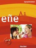 eñe - Der Spanischkurs: Niveau A1, Sprachtrainer, m. Audio-CD