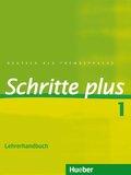 Schritte plus - Deutsch als Fremdsprache: Lehrerhandbuch; Bd.1