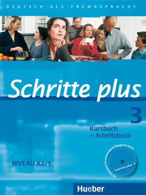 Schritte plus - Deutsch als Fremdsprache: Kursbuch + Arbeitsbuch, m. Audio-CD zum Arbeitsbuch; Bd.3