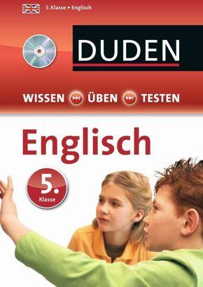 Duden Wissen - Üben - Testen, Englisch 5. Klasse, m. Audio-CD