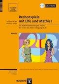 Rechenspiele mit Elfe und Mathis I, m. CD-ROM