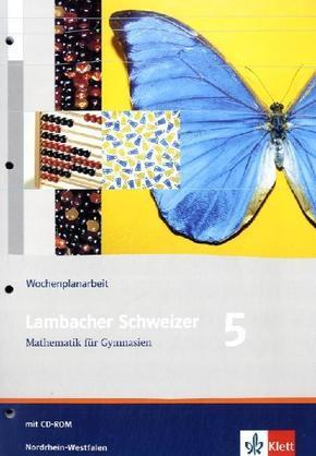 Lambacher-Schweizer, Ausgabe Nordrhein-Westfalen ab 2009: 5. Schuljahr, Wochenplanarbeit m. CD-ROM