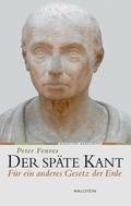 Der späte Kant