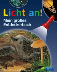 Licht an!; Mein großes Entdeckerbuch