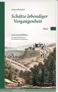 Schätze lebendiger Vergangenheit Teil 2: Harz