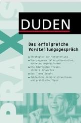 DUDEN-Ratgeber - Das erfolgreiche Vorstellungsgespräch