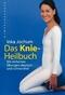 Das Knie-Heilbuch