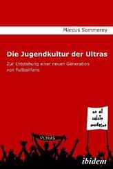 Die Jugendkultur der Ultras