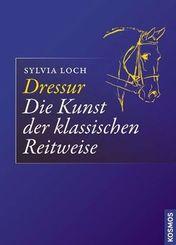 Dressur - Die Kunst der klassischen Reitweise