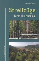 Streifzüge durch die Kurpfalz