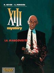 XIII Mystery - La Mangouste