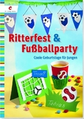 Ritterfest & Fußballparty