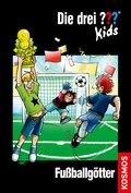 Die drei Fragezeichen-Kids, Fußballgötter
