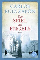 Carlos Ruiz Zafón - Das Spiel des Engels