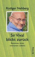 Sir Vival blickt zurück