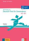 Mit Erfolg zum Deutsch-Test für Zuwanderer, m. 2 Audio-CDs