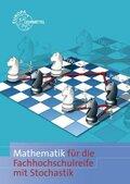 Mathematik für die Fachhochschulreife mit Stochastik und GTR