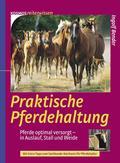 Praktische Pferdehaltung