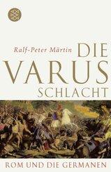 Die Varusschlacht - Rom und die Germanen
