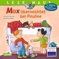 Max übernachtet bei Pauline