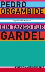 Ein Tango für Gardel