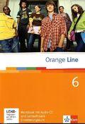 Orange Line: Klasse 10, Workbook m. Audio-CD u. CD-ROM, Erweiterungskurs; Bd.6